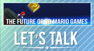 Let's Talk 3D Mario Games