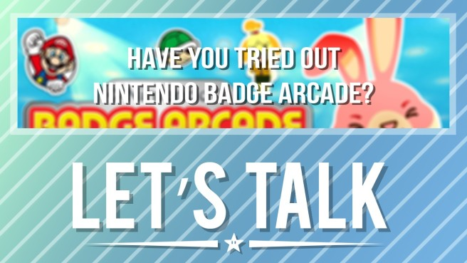Lets Talk Badge Arcade
