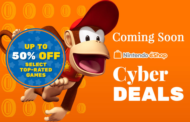 Nintendo eShop Cyber Deals. Up to 50% Off Select Wii U and 3DS Titles