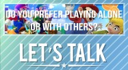 lets-talk-single-player-vs-multiplayer