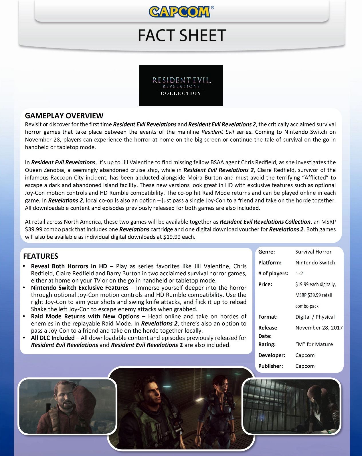 Capcom also sent out a fact sheet for Resident Evil Revelations Collection, attached below. It goes over the included features and more.