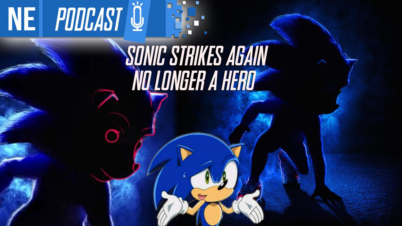episode #7 - Sonic Strikes Again: No Longer a Hero