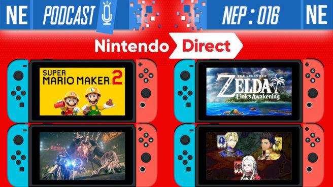 Nintendo Everything Podcast] - episode #16 - Nintendo Direct Special