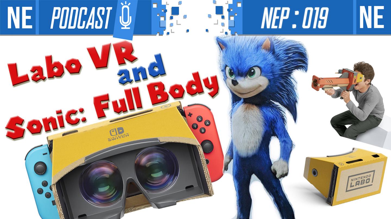 episode #19 - Nintendo VR and Sonic: Full Body