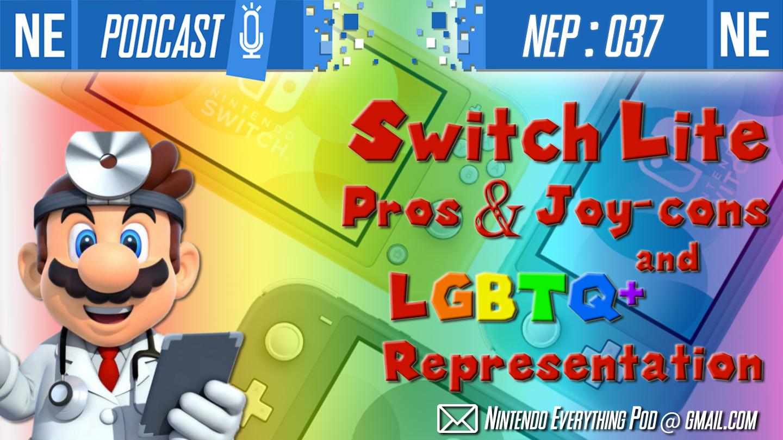 [Nintendo Everything Podcast] – episode #37 – Switch Lite: Pros and Joy-Cons; LGBTQ Representation