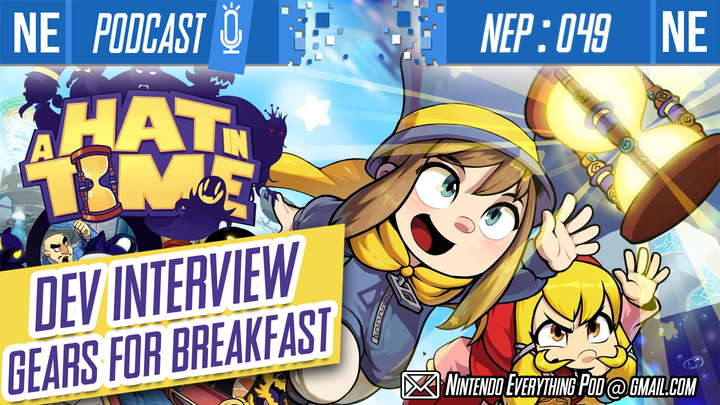 [Nintendo Everything Podcast] – episode #49 – Interview: A Hat In Time dev, Gears For Breakfast (feat. Jonas Kaerlev)