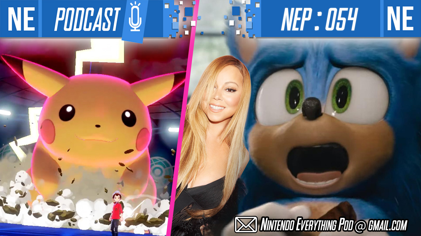 [Nintendo Everything Podcast] – episode #54 – The State of Pokemon in 2019; Sonic featuring Mariah Carey