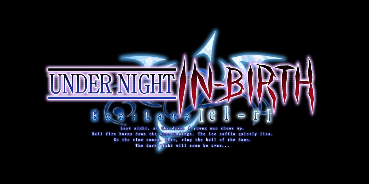 Under Night In-Birth Exe:Late[cl-r] Archives - Nintendo Everything