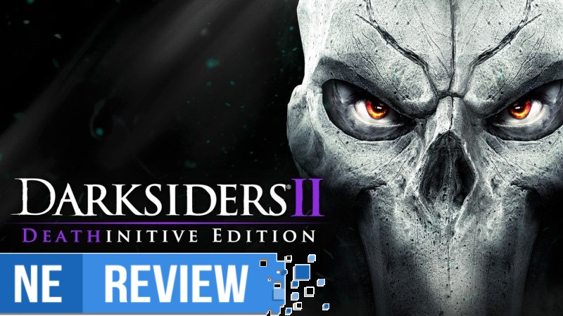 [Review] Darksiders II Deathinitive Edition