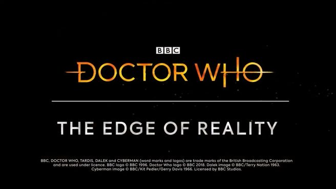 Doctor Who: The Edge of Reality release date