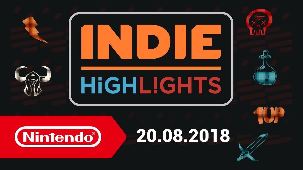 Indie Highlights 20.08.2018