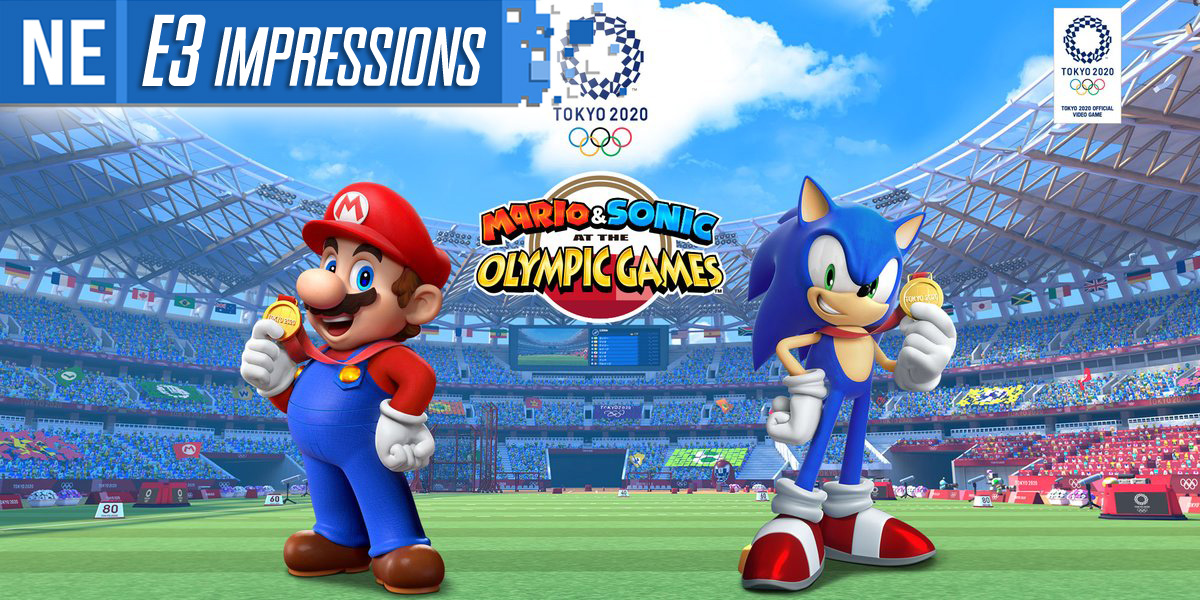 E3 2020 Games.E3 2019 Impressions Mario Sonic At The Olympic Games