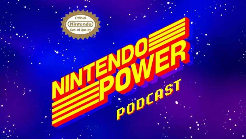 Nintendo Power Podcast episode #17 now live