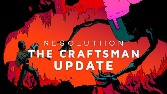 Resolutiion - Craftsman Update