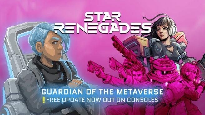 Star Renegades Guardian of the Metaverse