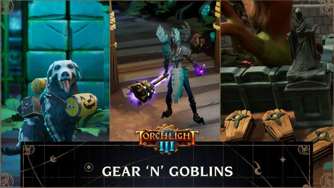 """Torchlight III - """"Gear 'N' Goblins"""""""